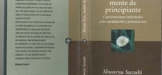 """Libro: """"Mente Zen, Mente de principiante"""" Capitulo: """"Más allá de la conciencia"""""""